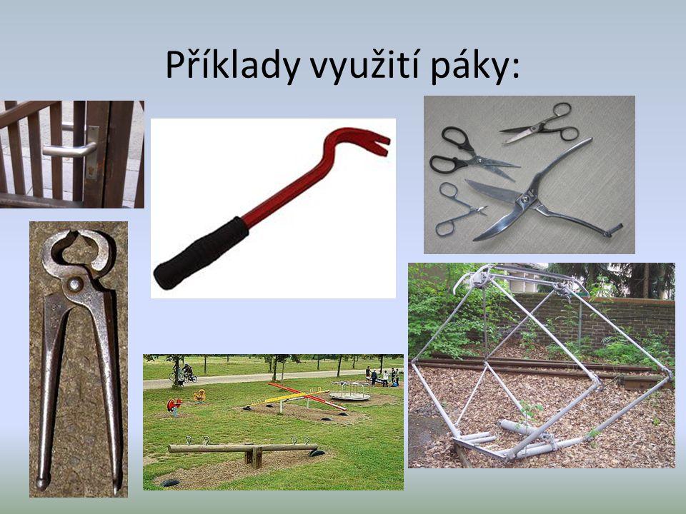 Příklady využití páky: