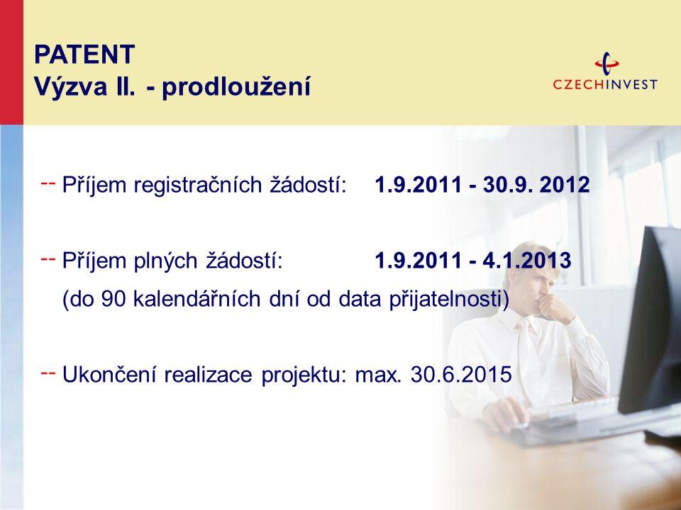 ╌ Příjem registračních žádostí: 1.9.2011 - 30.9. 2012 ╌ Příjem plných žádostí: 1.9.2011 - 4.1.2013 (do 90 kalendářních dní od data přijatelnosti) ╌ Uk