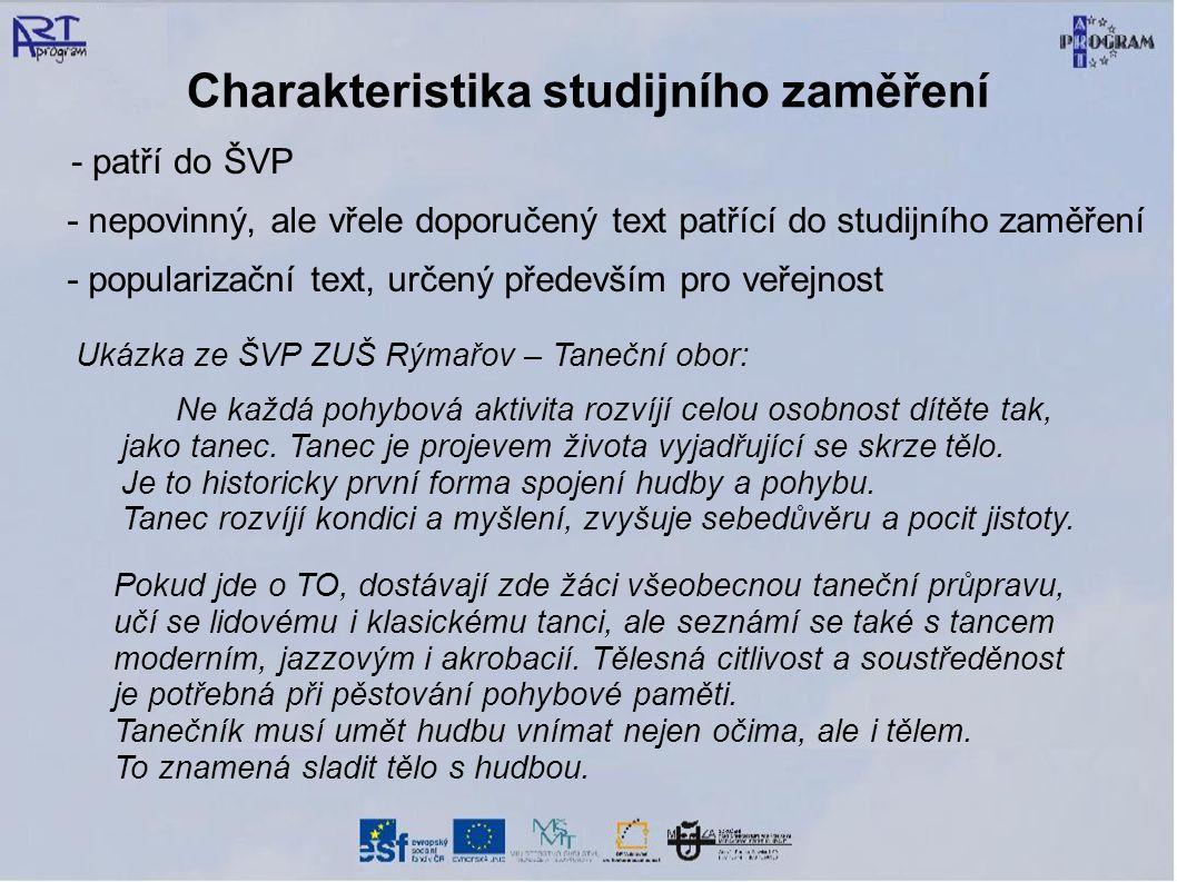Charakteristika studijního zaměření - patří do ŠVP - nepovinný, ale vřele doporučený text patřící do studijního zaměření - popularizační text, určený