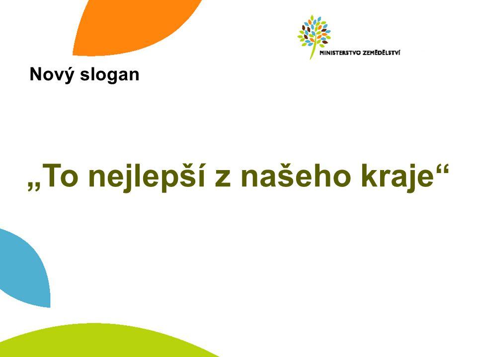"""Nový slogan """"To nejlepší z našeho kraje"""