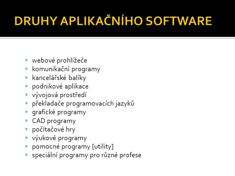  webové prohlížeče  komunikační programy  kancelářské balíky  podnikové aplikace  vývojová prostředí  překladače programovacích jazyků  grafick