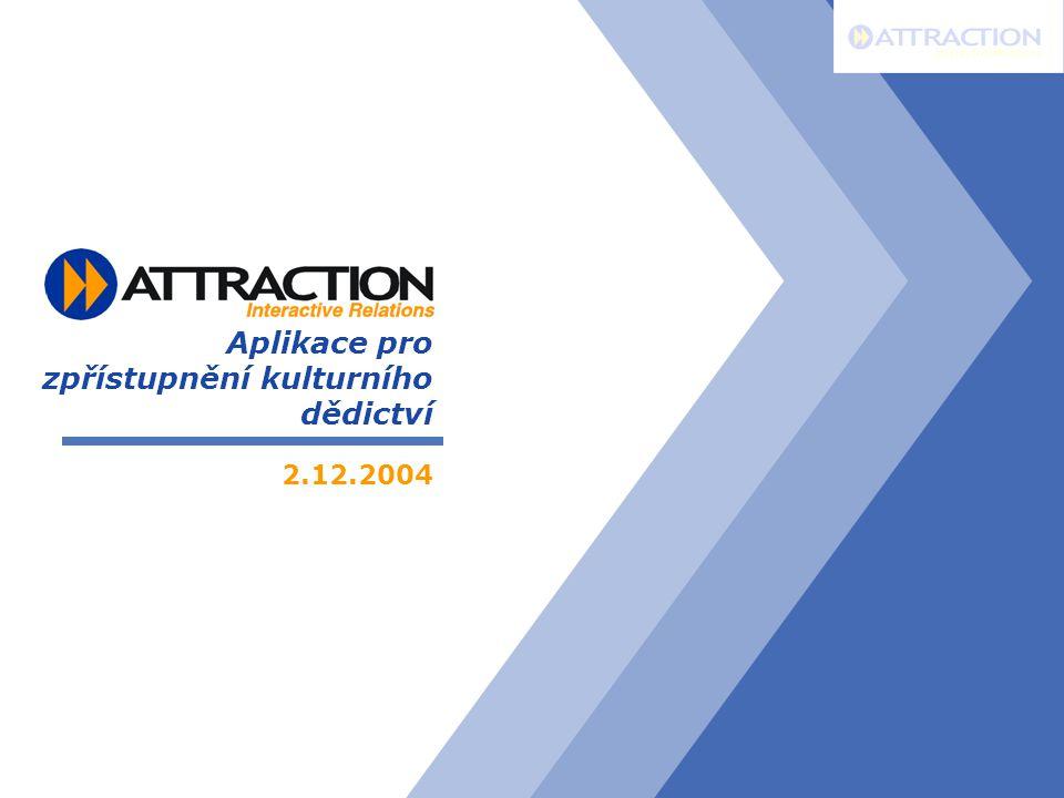 Aplikace pro zpřístupnění kulturního dědictví 2.12.2004