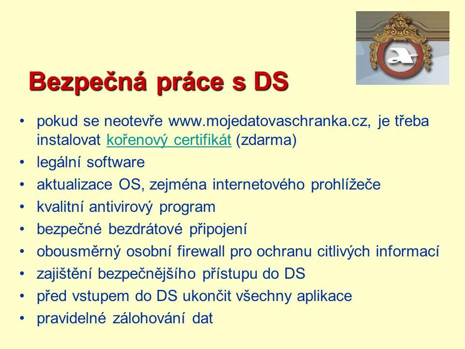 Bezpečná práce s DS pokud se neotevře www.mojedatovaschranka.cz, je třeba instalovat kořenový certifikát (zdarma)kořenový certifikát legální software