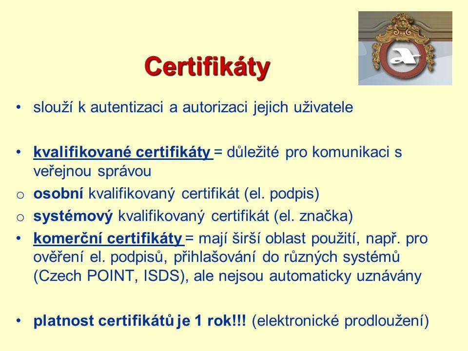 Certifikáty Certifikáty slouží k autentizaci a autorizaci jejich uživatele kvalifikované certifikáty = důležité pro komunikaci s veřejnou správou o os