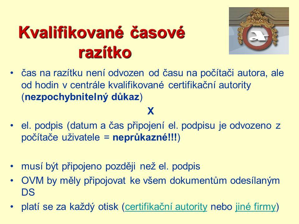 Kvalifikované časové razítko čas na razítku není odvozen od času na počítači autora, ale od hodin v centrále kvalifikované certifikační autority (nezp
