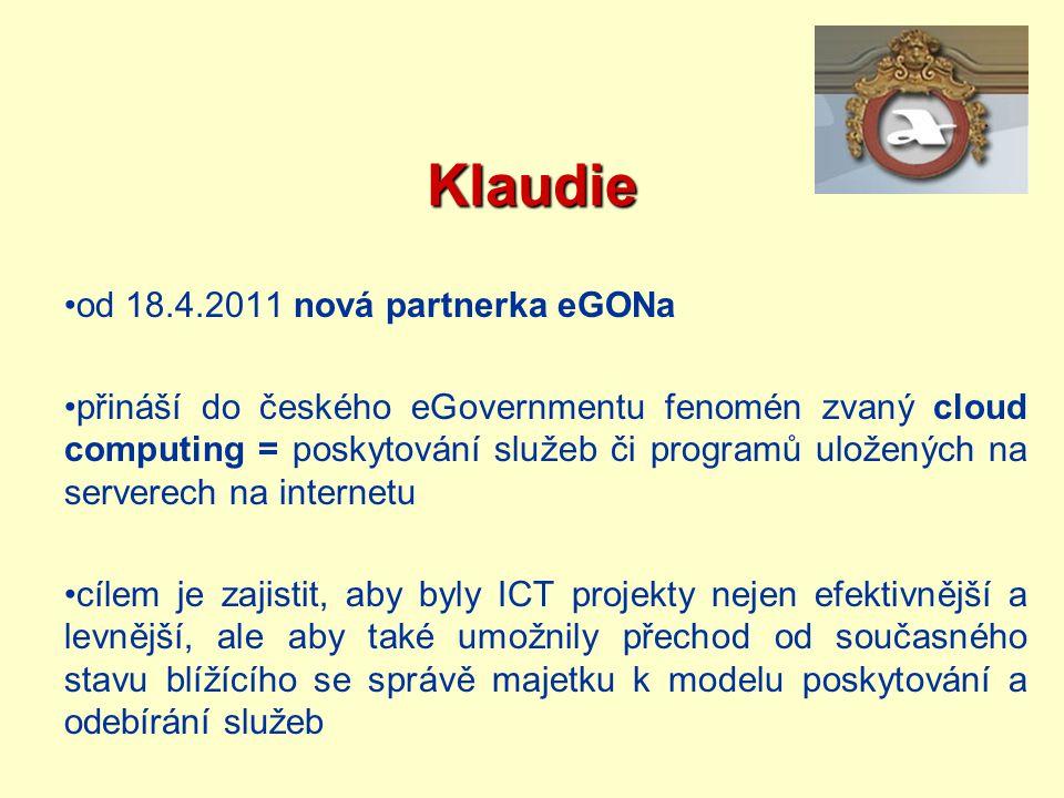 Klaudie od 18.4.2011 nová partnerka eGONa přináší do českého eGovernmentu fenomén zvaný cloud computing = poskytování služeb či programů uložených na