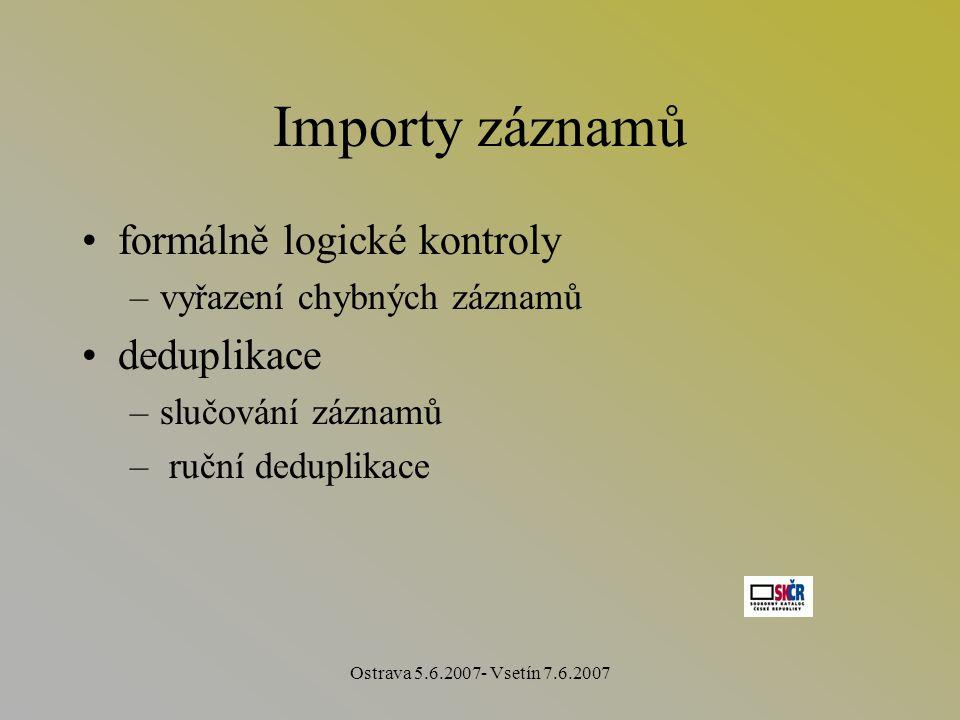 Ostrava 5.6.2007- Vsetín 7.6.2007 Formulář
