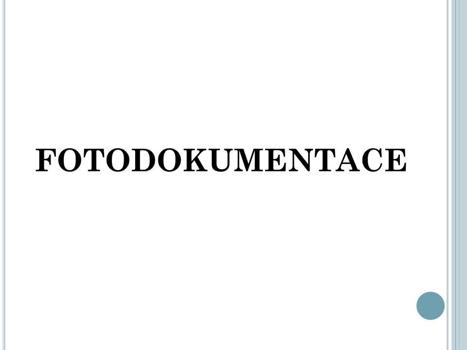 FOTODOKUMENTACE