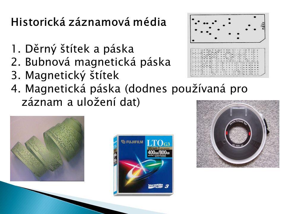 Historická záznamová média 1. Děrný štítek a páska 2.