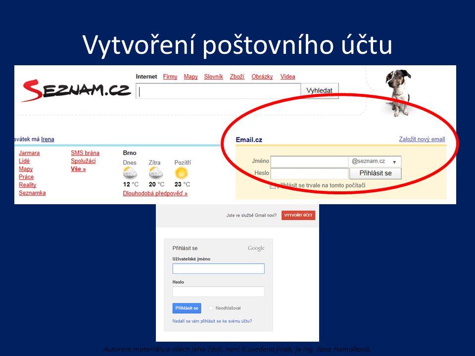 Vytvoření poštovního účtu Autorem materiálu a všech jeho částí, není-li uvedeno jinak, je Ing. Jana Homolková.