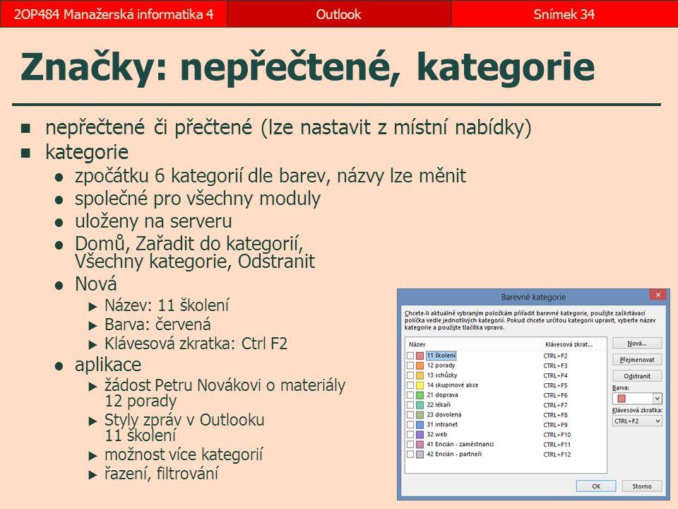 Značky: nepřečtené, kategorie nepřečtené či přečtené (lze nastavit z místní nabídky) kategorie zpočátku 6 kategorií dle barev, názvy lze měnit společn