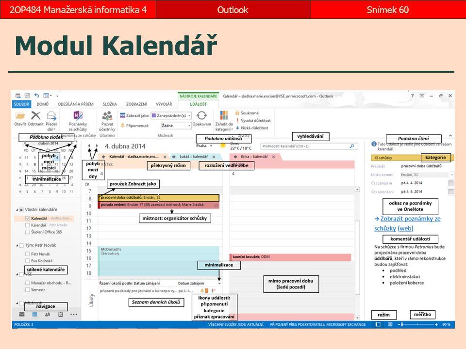 Modul Kalendář OutlookSnímek 602OP484 Manažerská informatika 4