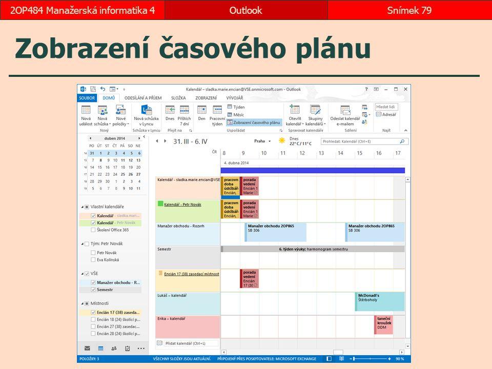 Zobrazení časového plánu OutlookSnímek 792OP484 Manažerská informatika 4