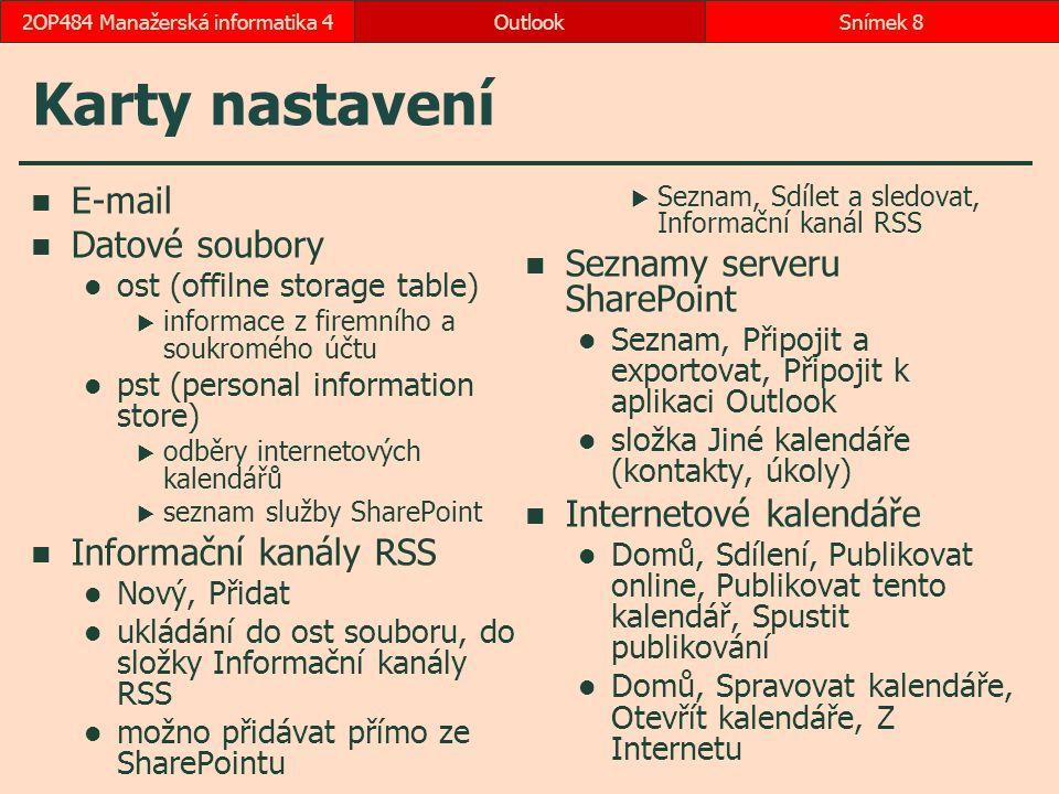 Vyčištění poštovní schránky Soubor, Nástroje pro čištění, Vyčištění poštovní schránky OutlookSnímek 492OP484 Manažerská informatika 4