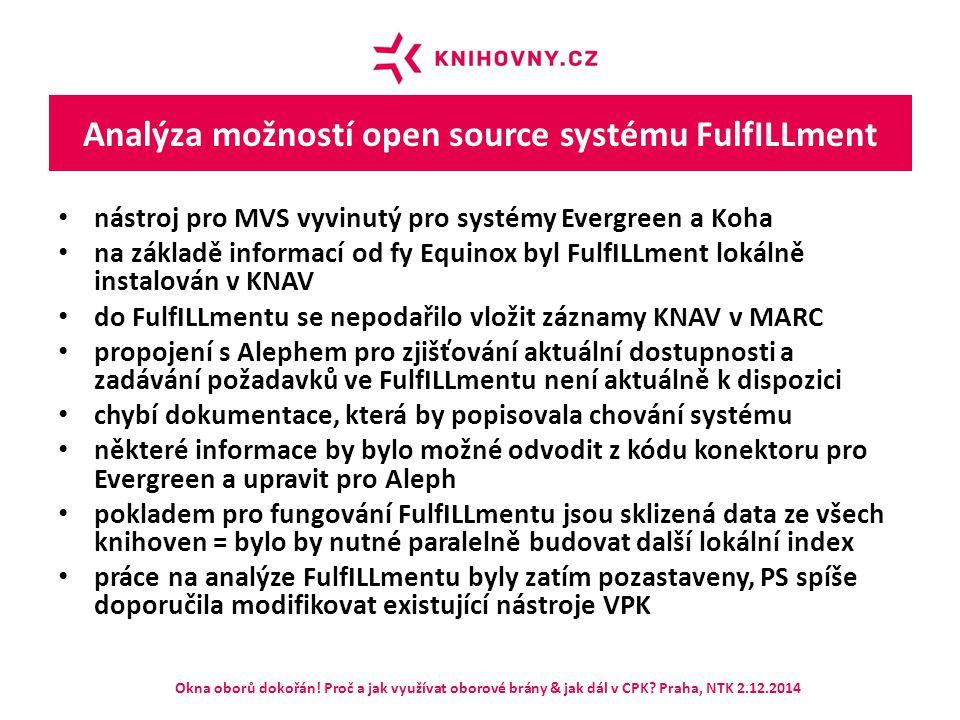 Analýza možností open source systému FulfILLment nástroj pro MVS vyvinutý pro systémy Evergreen a Koha na základě informací od fy Equinox byl FulfILLm