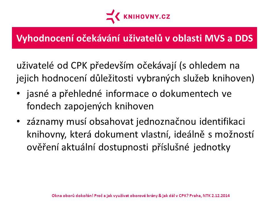 Vyhodnocení očekávání uživatelů v oblasti MVS a DDS uživatelé od CPK především očekávají (s ohledem na jejich hodnocení důležitosti vybraných služeb k