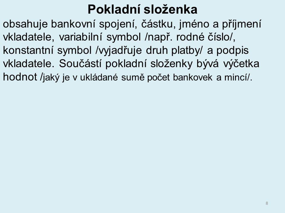 Zdroje KLÍNSKÝ, Petr.CHROMÁ, Danuše. Finanční gramotnost, obsah a příklady z praxe škol.