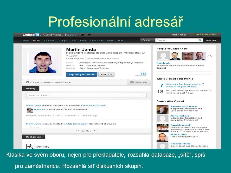"""Profesionální adresář Klasika ve svém oboru, nejen pro překladatele, rozsáhlá databáze, """"sítě , spíš pro zaměstnance."""