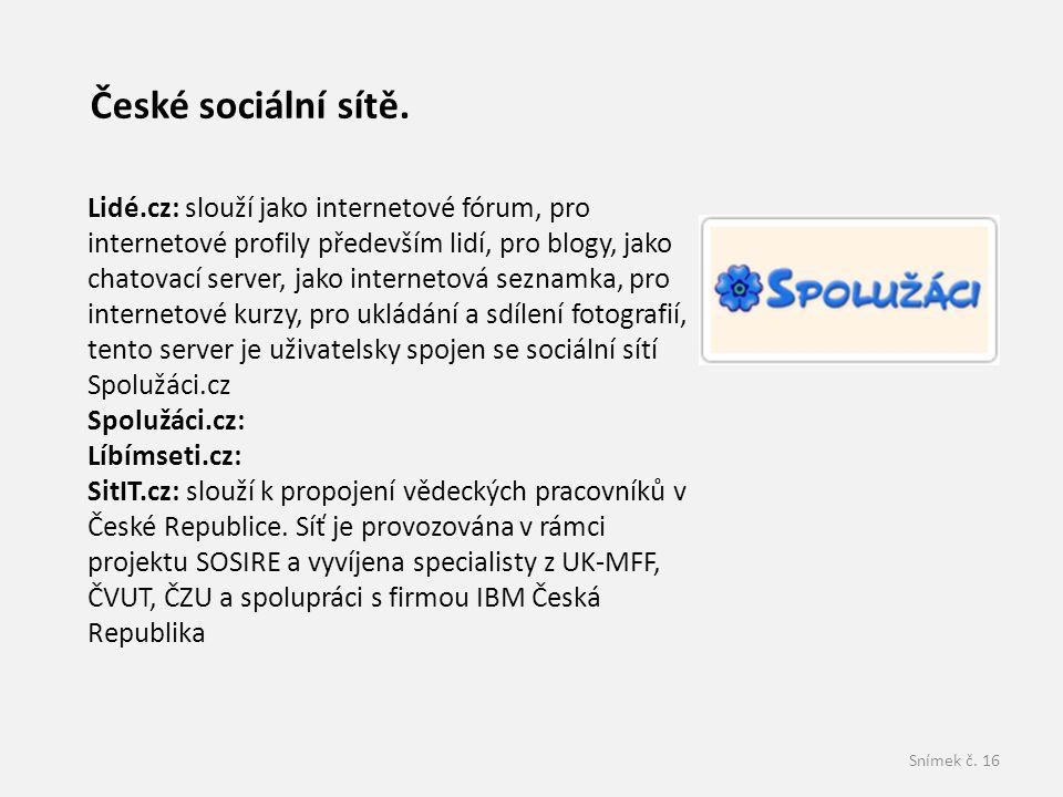 Snímek č.16 České sociální sítě.