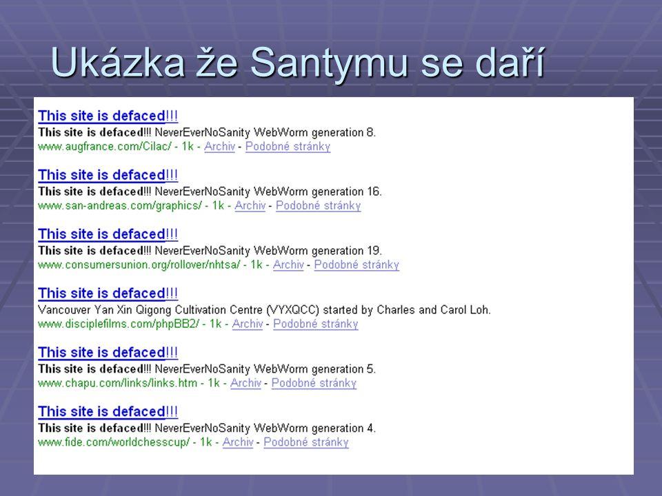 Ukázka že Santymu se daří