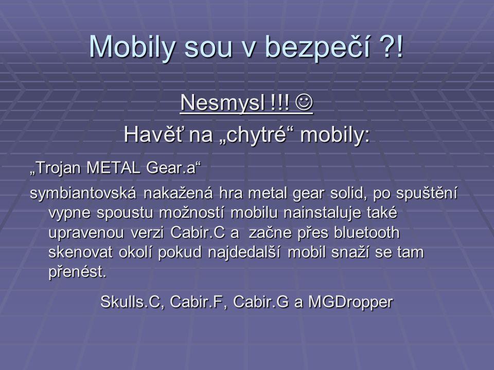 Mobily sou v bezpečí . Nesmysl !!. Nesmysl !!.