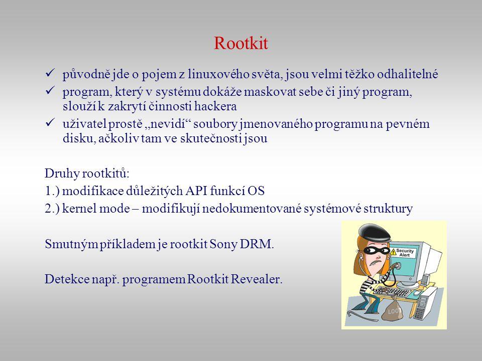 Rootkit původně jde o pojem z linuxového světa, jsou velmi těžko odhalitelné program, který v systému dokáže maskovat sebe či jiný program, slouží k z