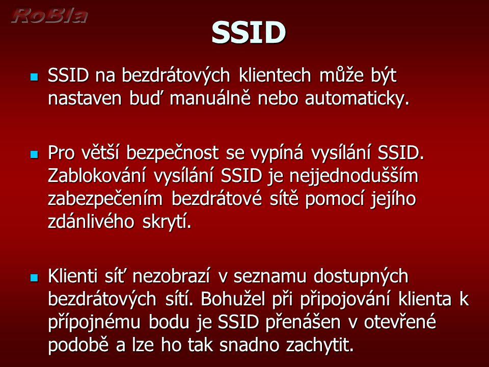 SSID SSID SSID na bezdrátových klientech může být nastaven buď manuálně nebo automaticky.