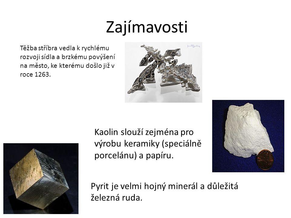 Zajímavosti Pyrit je velmi hojný minerál a důležitá železná ruda. Kaolin slouží zejména pro výrobu keramiky (speciálně porcelánu) a papíru. Těžba stří