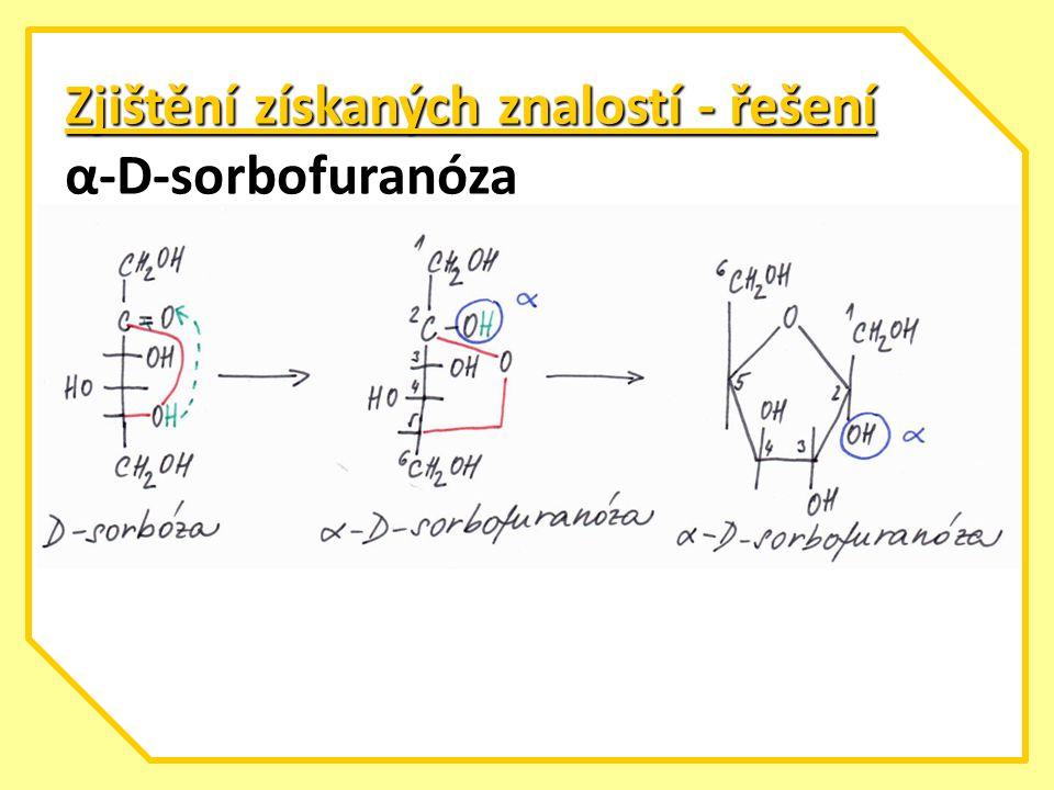 Zjištění získaných znalostí - řešení α-D-sorbofuranóza