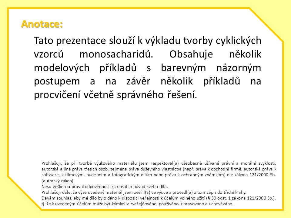 Cyklické vzorce monosacharidů pokusy bylo zjištěno, že sacharidy se nechovají úplně jako karbonylové sloučeniny (C=O) pokusy bylo zjištěno, že sacharidy se nechovají úplně jako karbonylové sloučeniny (C=O) vysvětluje se to vznikem poloacetalové vazby v rámci molekuly a lineární forma se převede na cyklickou vysvětluje se to vznikem poloacetalové vazby v rámci molekuly a lineární forma se převede na cyklickou dva tvary: dva tvary: pětičetný = furanóza pětičetný = furanóza šestičetný = pyranóza šestičetný = pyranóza Ch