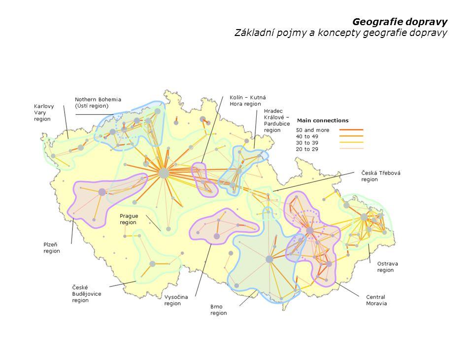 Geografie dopravy Základní pojmy a koncepty geografie dopravy