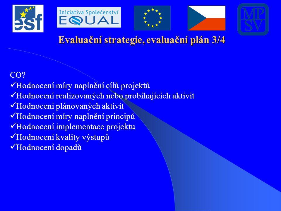 Evaluační strategie, evaluační plán 4/4 JAK.
