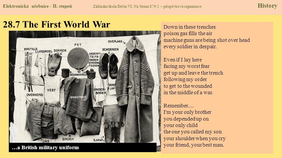 28.7 The First World War Elektronická učebnice - II. stupeň Základní škola Děčín VI, Na Stráni 879/2 – příspěvková organizace History Down in these tr