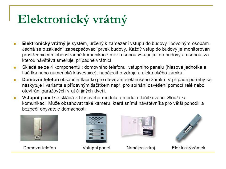 Elektronický vrátný Elektronický vrátný je systém, určený k zamezení vstupu do budovy libovolným osobám. Jedná se o základní zabezpečovací prvek budov