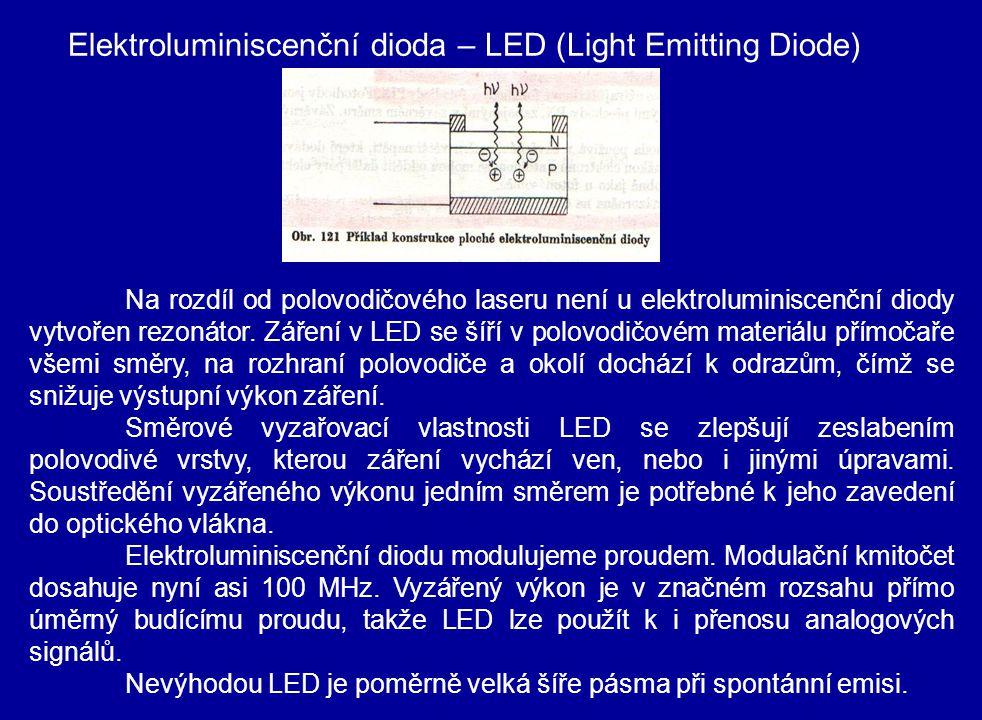 Na rozdíl od polovodičového laseru není u elektroluminiscenční diody vytvořen rezonátor. Záření v LED se šíří v polovodičovém materiálu přímočaře všem