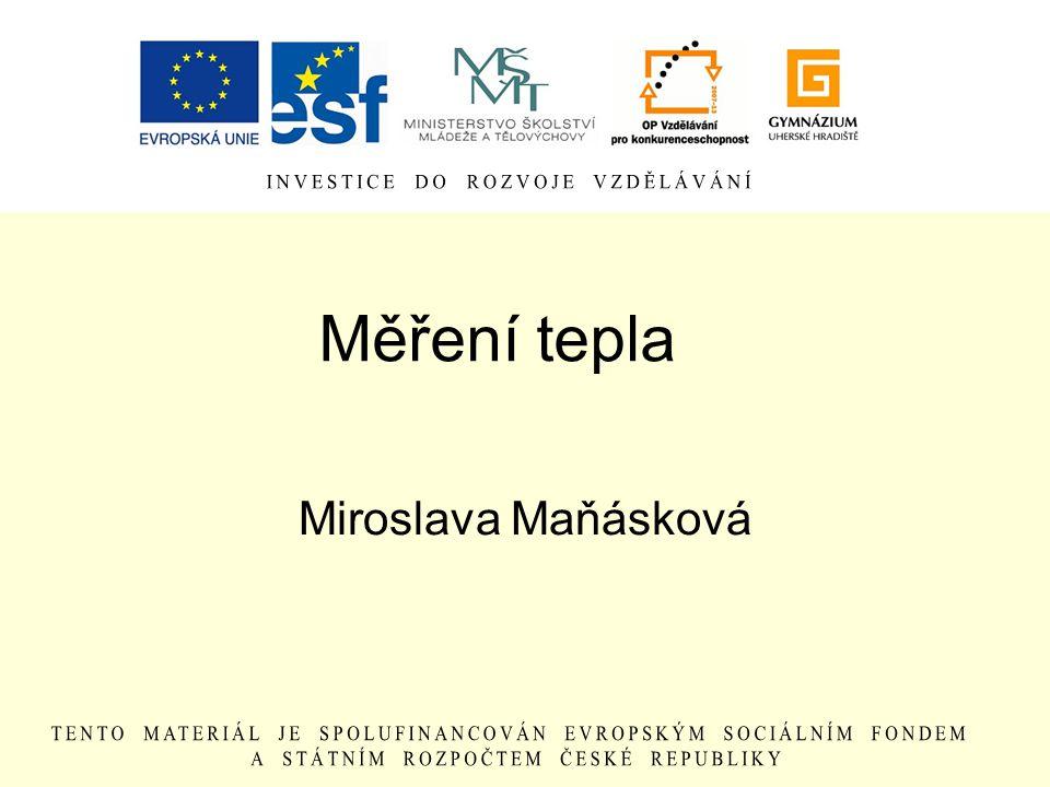 Měření tepla Miroslava Maňásková