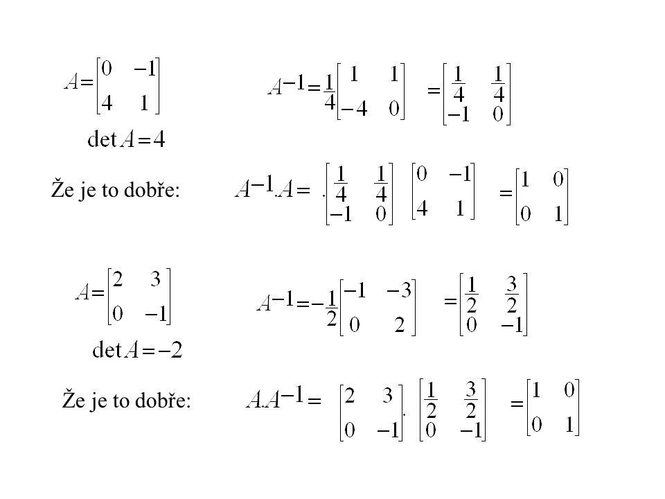 Gauss-Jordan: 2-3 4 -5 10 0 1 2-3 1 0 0 1 -2 1 20 -5 3 0 1 -2 1