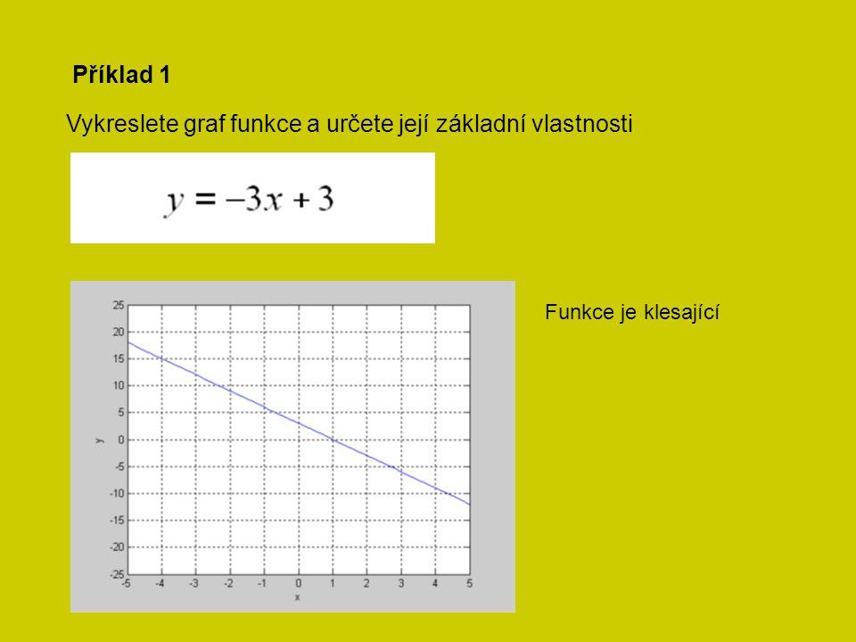 Příklad 2 Vykreslete graf funkce a určete její základní vlastnosti Funkce je lichá