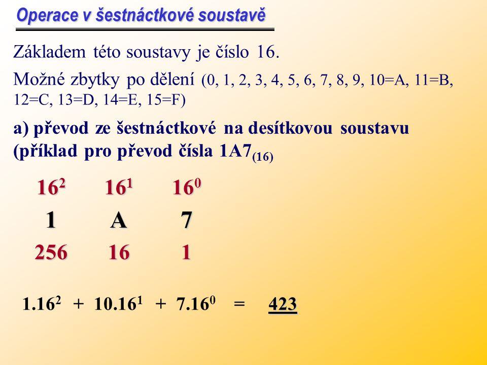 Odečítání v osmičkové soustavě Příklad: Zjistěte rozdíl čísel v osmičkové soustavě: (364) 8 - (172) 8 (364) 8 - (172) 8 Řešení: (172) 8