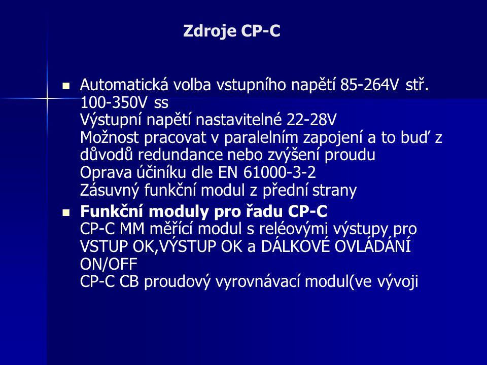Automatická volba vstupního napětí 85-264V stř. 100-350V ss Výstupní napětí nastavitelné 22-28V Možnost pracovat v paralelním zapojení a to buď z důvo