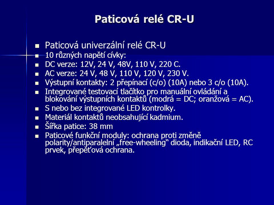Paticová relé CR-U Paticová univerzální relé CR-U 10 různých napětí cívky: DC verze: 12V, 24 V, 48V, 110 V, 220 C. AC verze: 24 V, 48 V, 110 V, 120 V,