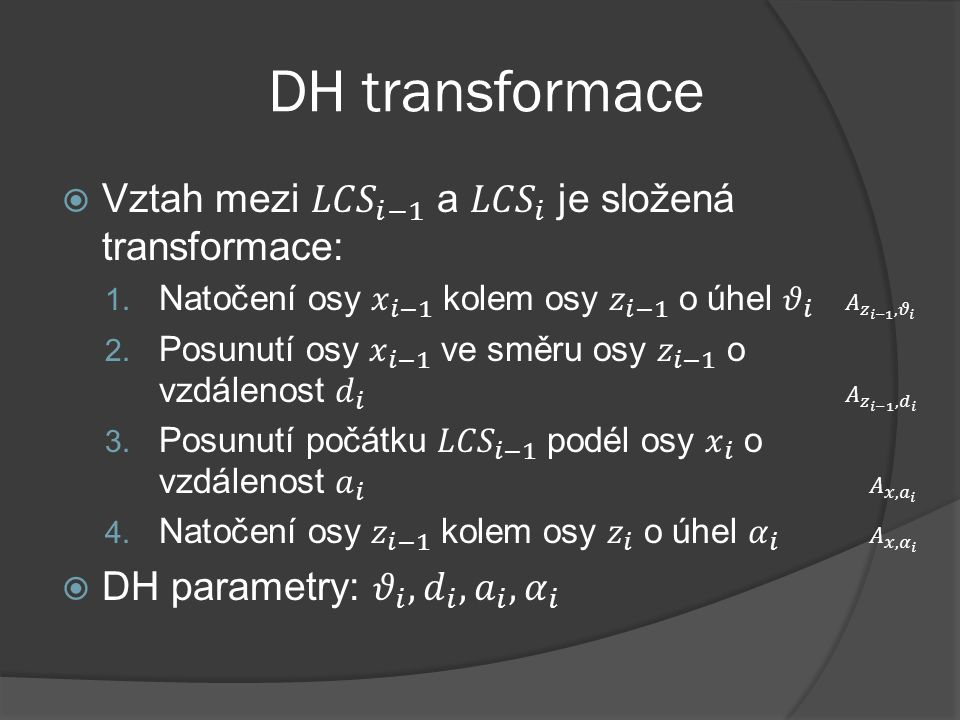 DH transformace