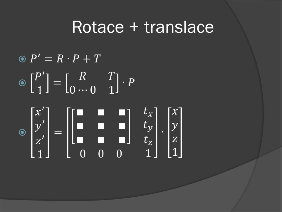 Rotace + translace