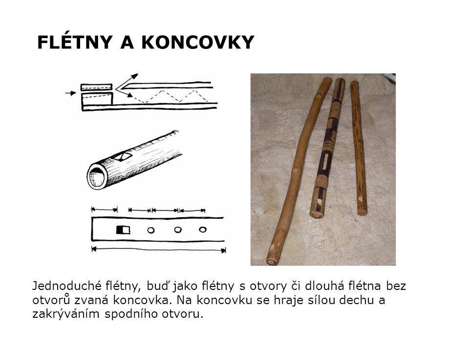 Jednoduché flétny, buď jako flétny s otvory či dlouhá flétna bez otvorů zvaná koncovka. Na koncovku se hraje sílou dechu a zakrýváním spodního otvoru.