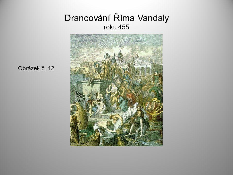 Drancování Říma Vandaly roku 455 Obrázek č. 12