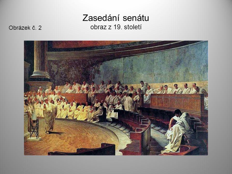 Zasedání senátu obraz z 19. století Obrázek č. 2