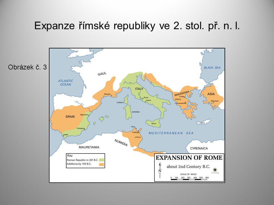Expanze římské republiky ve 2. stol. př. n. l. Obrázek č. 3