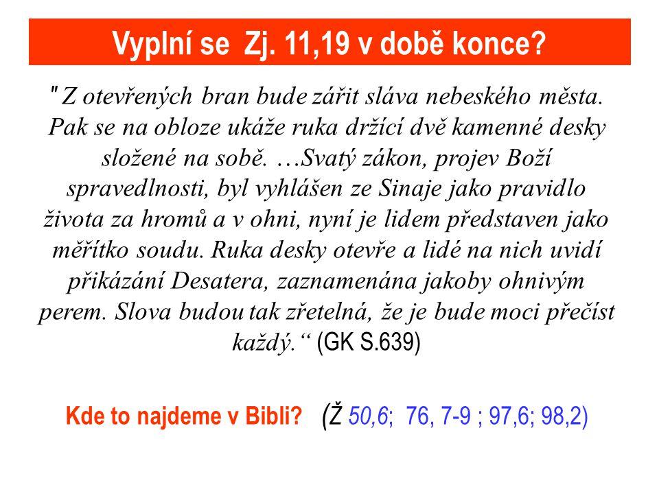 Jak se doslovně naplní Zj 11, 19 a Zj 16, 17-22 .Hlasy .