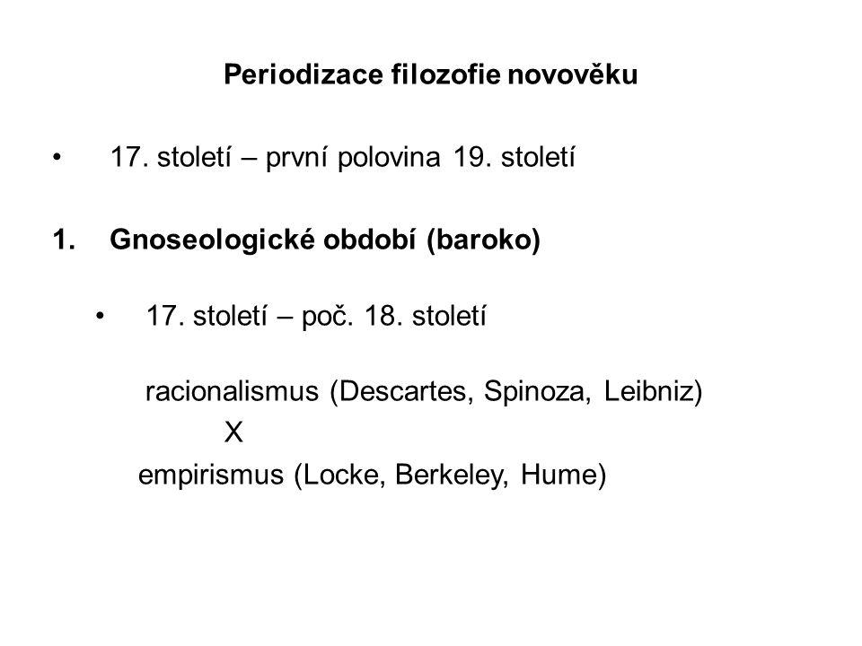 Periodizace filozofie novověku 17. století – první polovina 19.