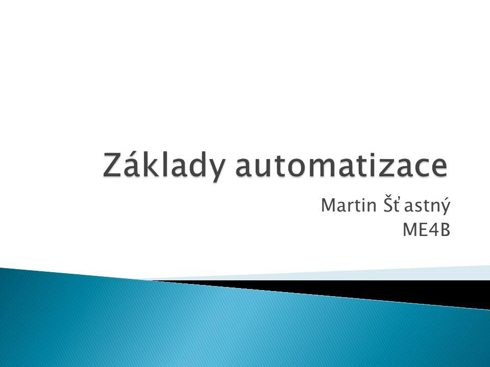  Mechanizace –  Automatizace –  Komplexní automatizace –